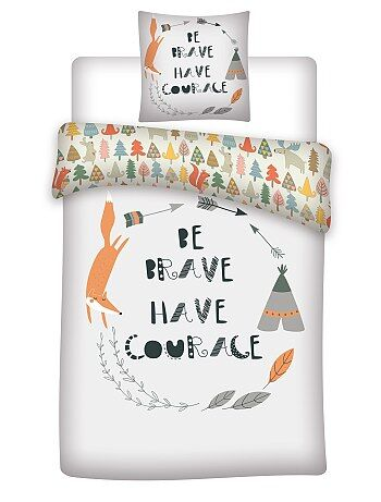 Couette + taie 1 personne 'Be brave have courage'